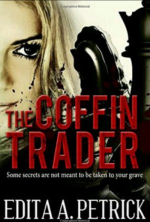 The Coffin Trader By Edits A. Petrick