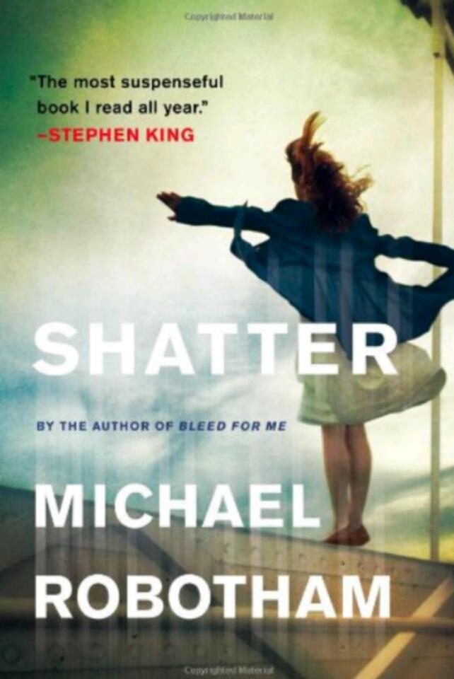 Shatter, a Crime fiction, psychological thriller written by Michael Robotham
