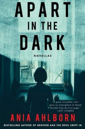 Apart In The Dark By Ania Ahlborn