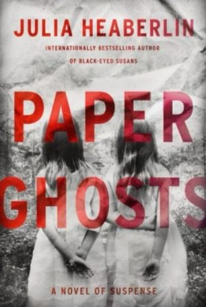 Paper Ghosts By Julia Heaberlim