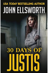 30 Days Of Justis By John Ellsworth