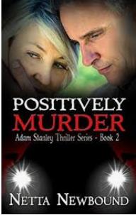 Positively Murder By Netta NewBound