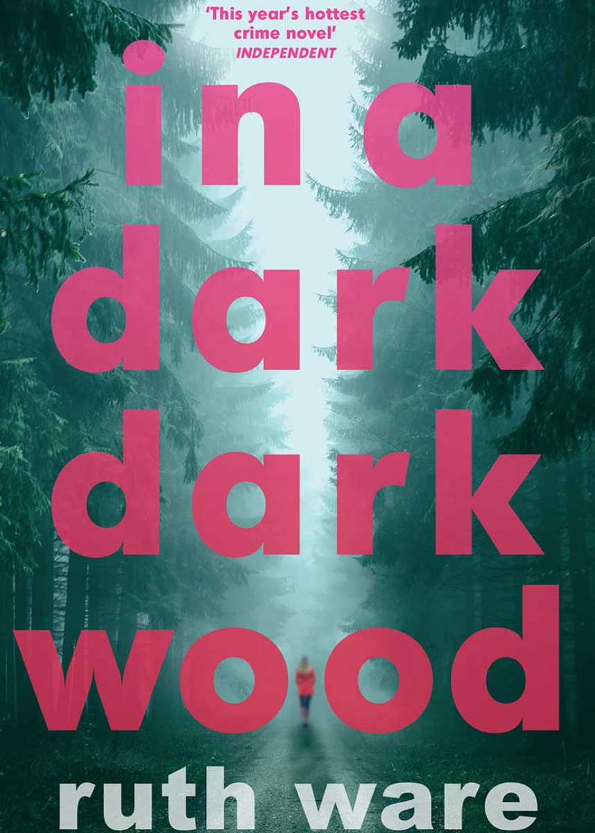 In A Dark Dark Wood By Ruth Ware