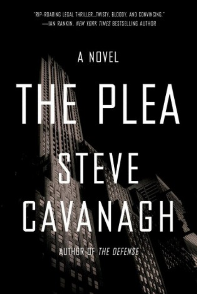 The Plea By Steve Cavanaugh