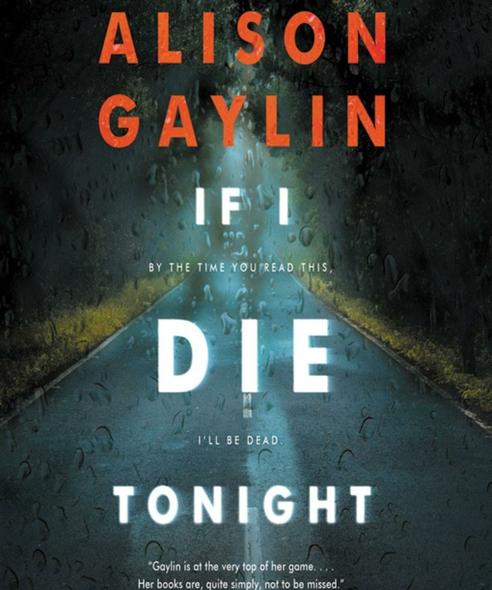 If I Die Tonight By Alison Gaylin